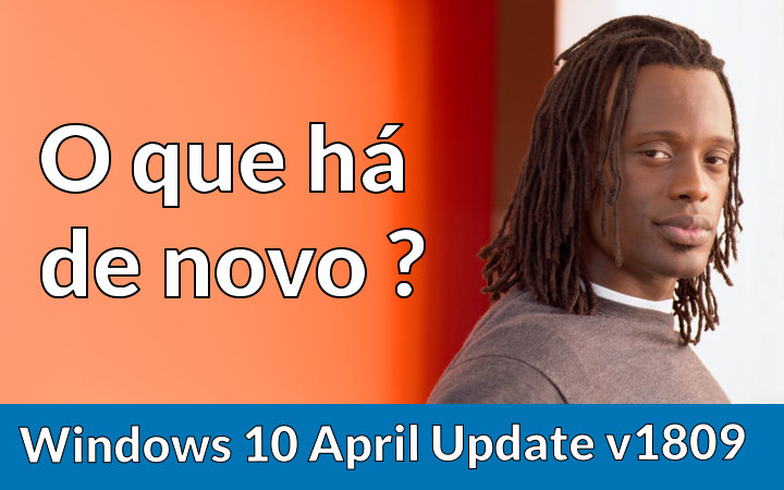 10-novidades-do-windows10-versao-1809