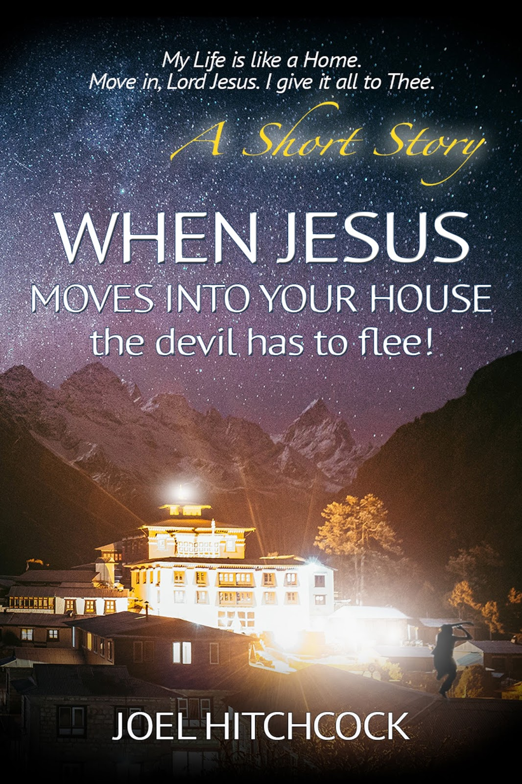 "Click the picture for Joel's book, ""When Jesus moves into your house"""