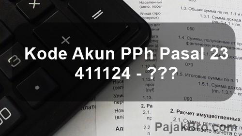 Kode Pajak 411124 PPh Pasal 23