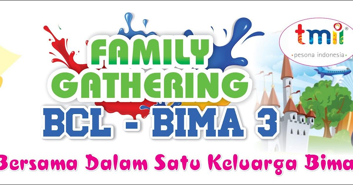 Spanduk Family Gathering BCL BIMA 3 - Agen87