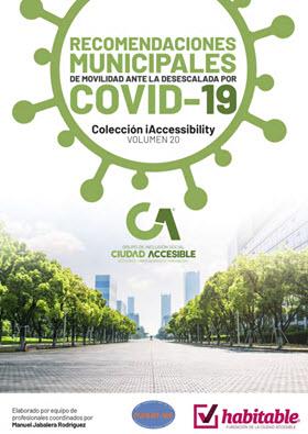 'Recomendaciones municipales de movilidad ante la desescalada por COVID-19' por La Ciudad Accesible y NASAR