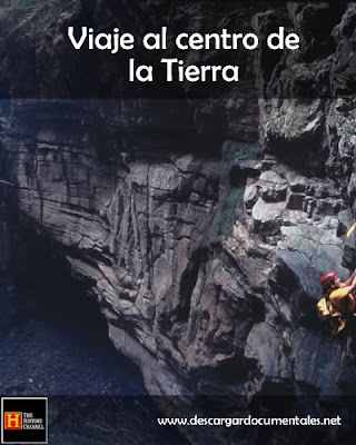 Documental VIAJE AL CENTRO DE LA TIERRA [History Channel] [Español] [1 link]