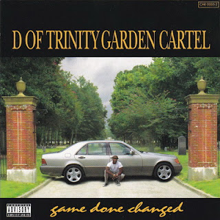 D Of Trinity Garden Cartel – Game Done Changed (1995) [FLAC]