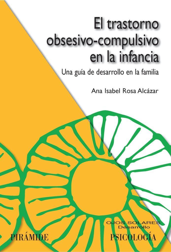 El trastorno obsesivo compulsivo infancia – Ana Isabel Rosa Alcázar