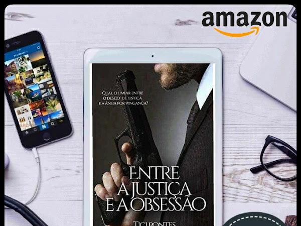 Resenha: Entre a justiça e a obsessão - Tici Pontes