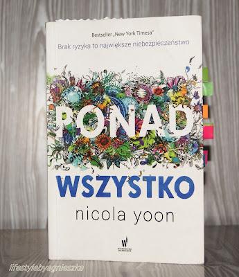 "Nicola Yoon - ""Ponad wszystko"""
