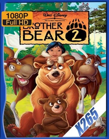 Brother Bear II [2006] [Latino] [1080P] [X265] [10Bits][ChrisHD]