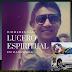Esta fue la versión de lucero espiritual en caseta que venia escuchando El Gran Martin Elías momentos antes del accidente