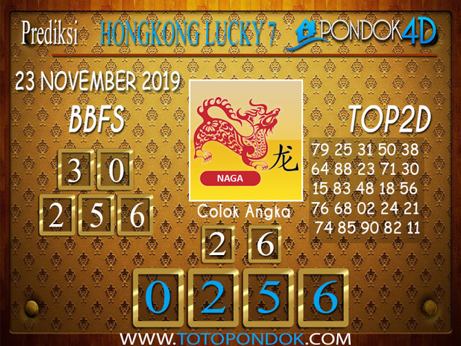 Prediksi Togel HONGKONG LUCKY 7 PONDOK4D 23 NOVEMBER 2019