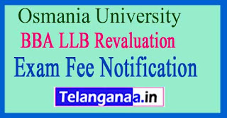 OU BBA LLB Revaluation Exam Fee Notification 2018