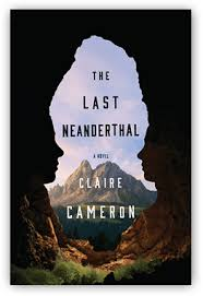 https://www.goodreads.com/book/show/31932891-the-last-neanderthal?ac=1&from_search=true