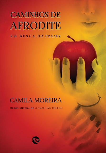 [Lançamento] Caminhos de Afrodite | Camila Moreira @EditoraFoz