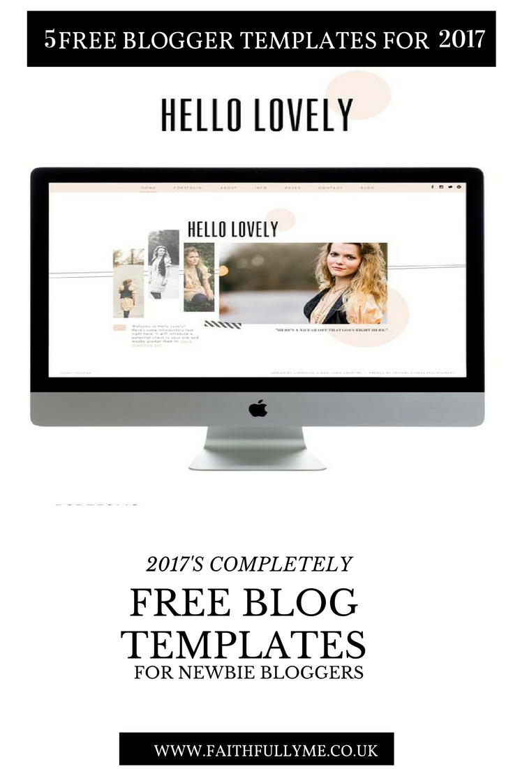 free blogger templates - 5 free blogger templates for newbie bloggers faithfully