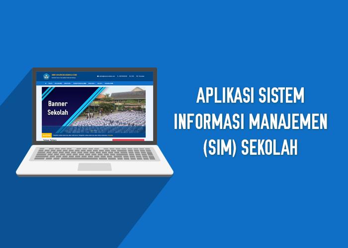 Aplikasi Sistem Informasi Manajemen (SIM) Sekolah