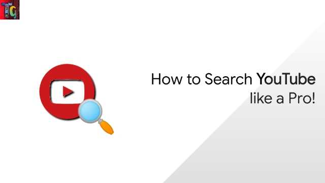 How to Search YouTube like a Pro!
