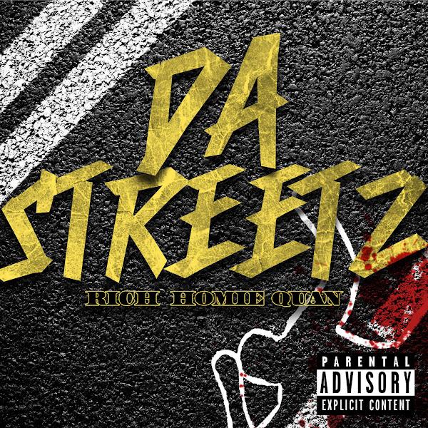 Rich Homie Quan - Da Streetz - Single Cover