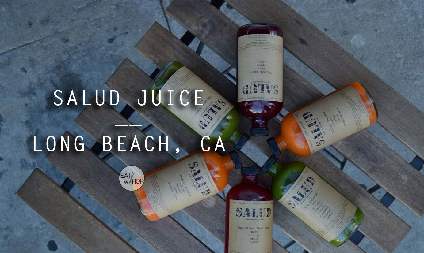 Say Cheers to Your Health with Salud Juice from Long Beach!