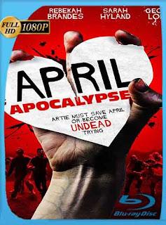 April Apocalypse (2013) HD [1080p] Latino [GoogleDrive] DizonHD