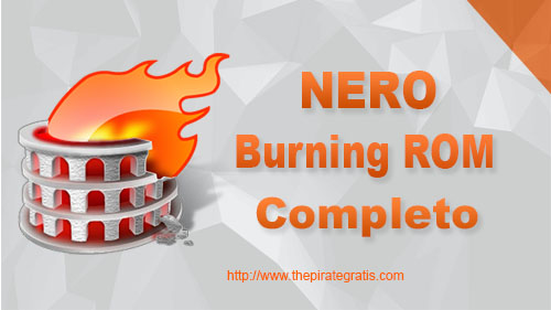 Download Nero Burning ROM 2018 Completo via Torrent