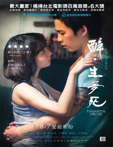 Ver Thanatos, Drunk (Zui Sheng Meng Si) (2015) Online