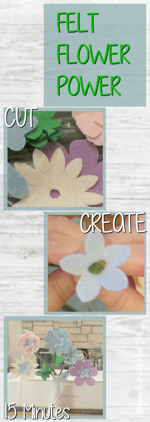 Felt Flower Power Cut the Felt with Cricut Maker, Create with Flower Shapes, Enjoy this quick 15 minute breath of Spring Pinterest friendly image