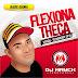 DJ MAYCK - FLEXIONA A THECA PRESSÃO 2K18.MP3-BAIXAR GRÁTIS