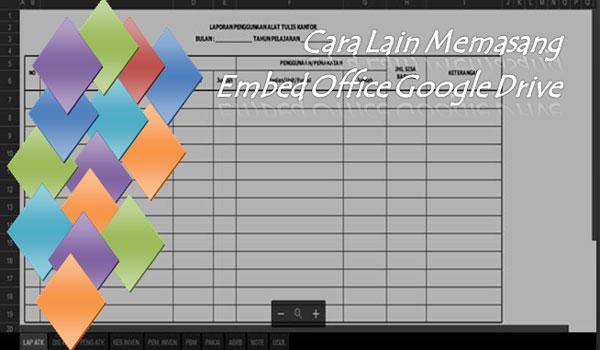 Cara Lain Memasang Embed Office Google Drive Dengan Jquery