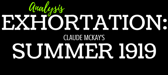 Analysis of Claude McKay's Exhortation: Summer 1919