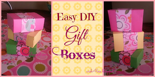 Easy DIY Gift Boxes