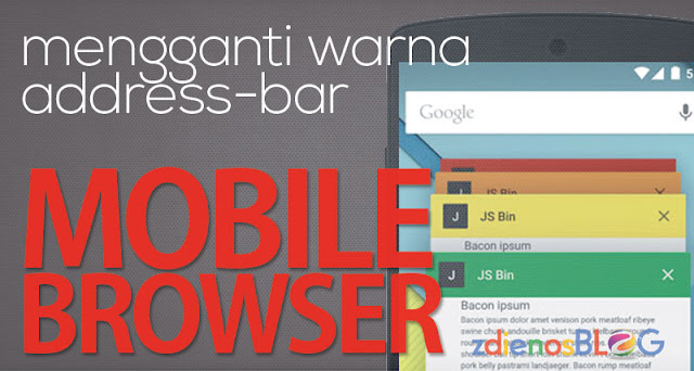 Cara Mengganti Warna Address Bar pada Mobile Browser