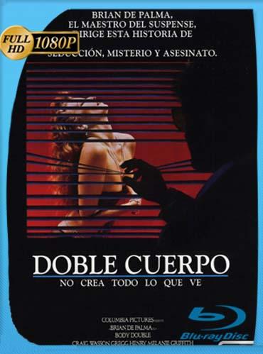 Doble Cuerpo 1984HD [1080p] Latino [GoogleDrive] SilvestreHD