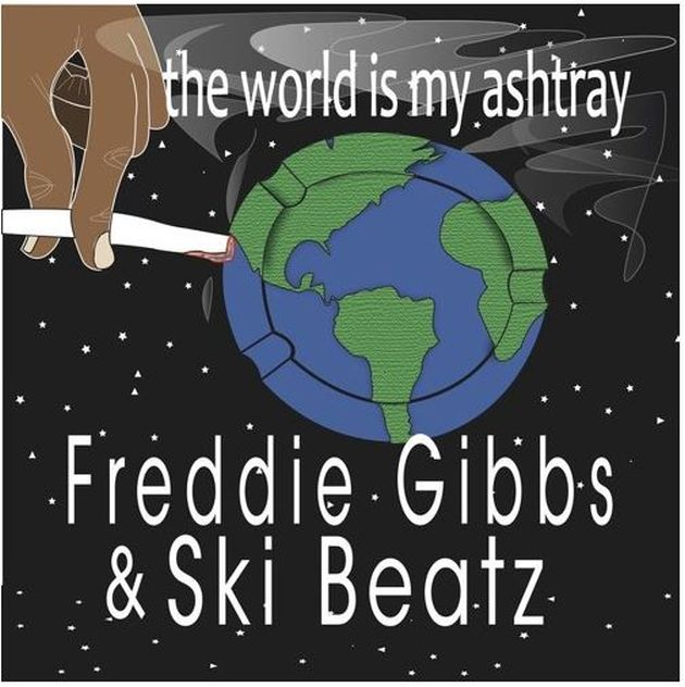 Freddie Gibbs - The World Is My Ashtray