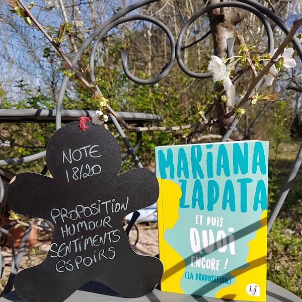 Et puis quoi encore ! (La proposition) de Mariana Zapata