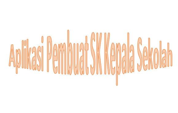 Aplikasi Pembuat SK dari Kepala Sekolah