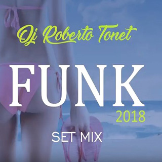 Baixar CD Set Funk 2018 Dj Roberto Tonet Mp3 Gratis