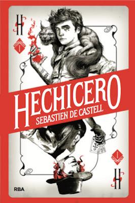 Libro - HECHICERO #1. Sebastien de Castell (RBA Molino - Marzo 2018) LITERATURA JUVENIL FANTASTICA portada españa español