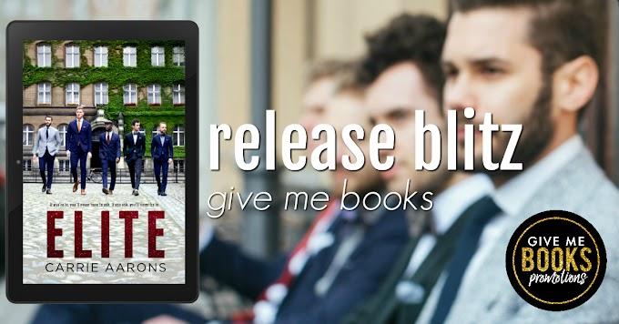 [New Release] ELITE by Carrie Aarons @AuthorCarrieA @GiveMeBooksBlog #Review #TheUnratedBookshelf