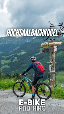 E-Bike and Hike | Hochsaalbachkogel | Saalbach-Hinterglemm | Bergtour Saalbach-Hinterglemm | Wandern-SalzburgerLand