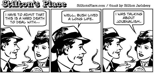 stilton's place, stilton, political, humor, conservative, cartoons, jokes, hope n' change, George HW Bush, death, obituary, media, journalism, assholes