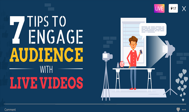 7 Useful Tips To Engage Audience With Live Videos