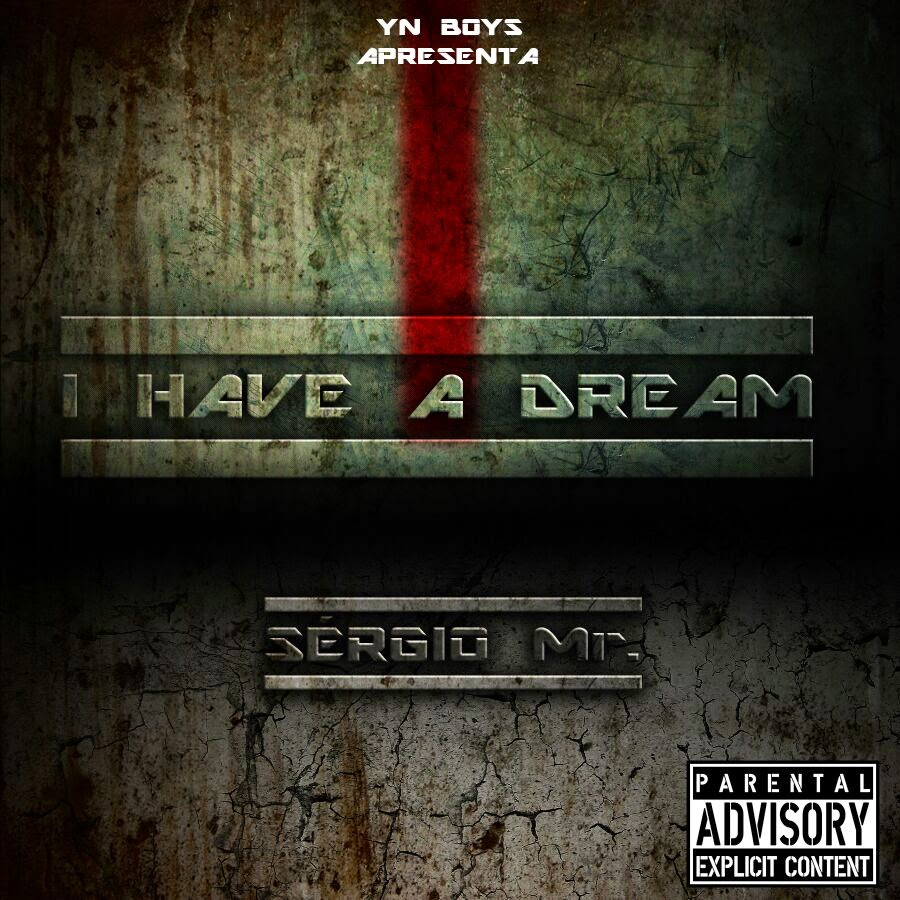 "Sérgio Mr. - I Have A Dream ""Mixtape""‏"
