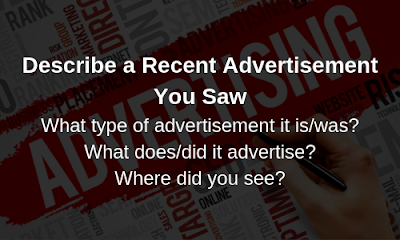 IELTS Cue Card- Describe an Advertisement You Saw