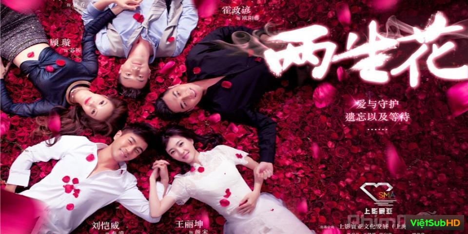 Phim Hoa Lưỡng Sinh Hoàn Tất (39/39) VietSub HD | Twice Blooms The Flower 2015