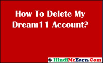 delete dream11 account