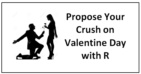 Propose your Valentine with R