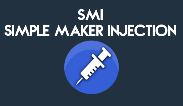 simple maker injection