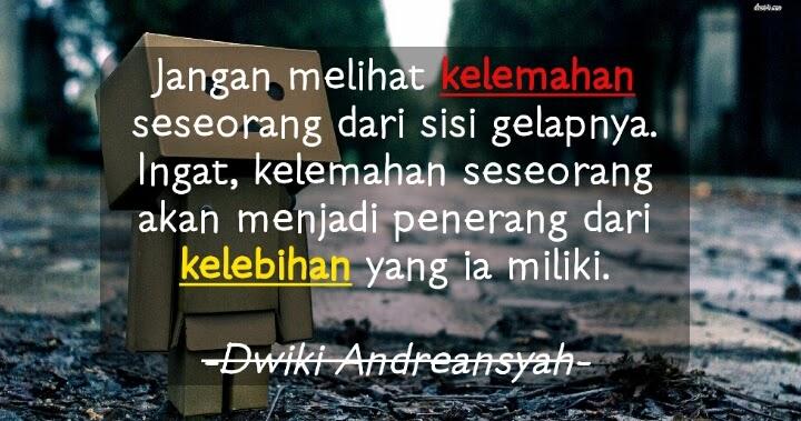 Kata kata bijak, mutiara, motivasi inspirasi kehidupan ...