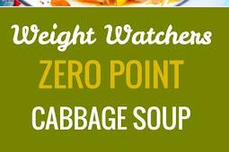 WEIGHT WATCHERS ZERO POINT CABBAGE SOUP