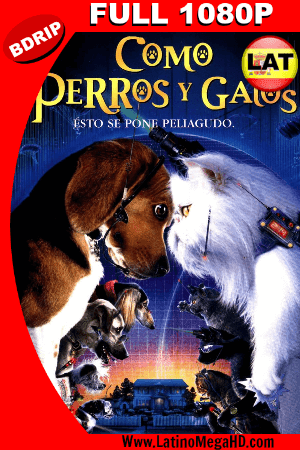 Como Perros y Gatos (2001) Latino Full HD BDRIP 1080P (2001)