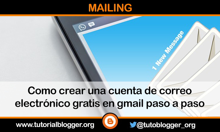 Pasos para crear una cuenta de correo gmail